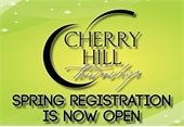 Cherry Hill Spring Registration Now Open