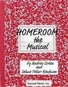 Homeroom the Musical