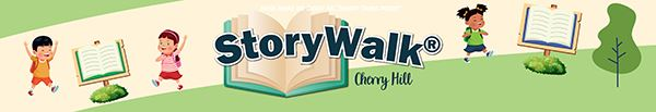 StoryWalk Cherry Hill April 16 to 30, 2021 at Croft Farm 100 Bortons Mill Road Cherry Hill, NJ 08034
