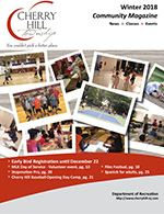 Cherry Hill Winter 2018 Community Magazine