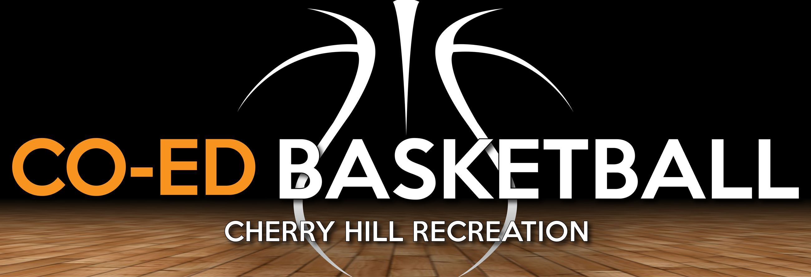 Co-Ed Basketball Cherry Hill Recreation