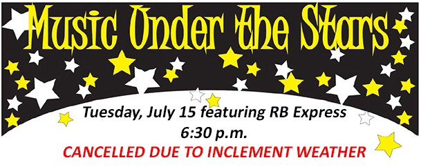 July 15 Music Under the Stars Concert Cancelled